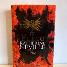 Libros de segunda mano: EL FUEGO - KATHERINE NEVILLE. Lote 221952126