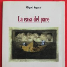 Libros de segunda mano: LA CASA DEL PARE (NOVELA, TEMA XUETAS) -1997~1ª ED. - MIQUEL SEGURA - ED. LLEONARD MUNTANER - PJRB. Lote 222082176