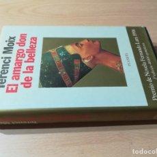 Livros em segunda mão: EL AMARGO DON DE LA BELLEZA - TERENCI MOIX - PLANETA S+406. Lote 222096160