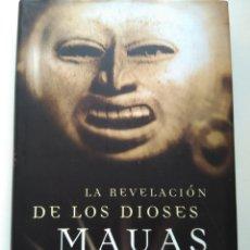Libros de segunda mano: LA REVOLUCIÓN DE LOS DIOSES MAYAS/MAURICE M. COTTERELL. Lote 222227835