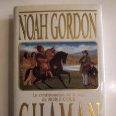 Libros de segunda mano: CHAMAN - NOAH GORDON - GRUPO B, 1994. Lote 222262155