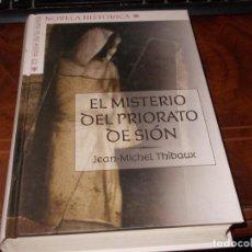 Livros em segunda mão: EL MISTERIO DEL PRIORATO DE SIÓN, JEAN-MICHEL THIBAUX.. Lote 222494291