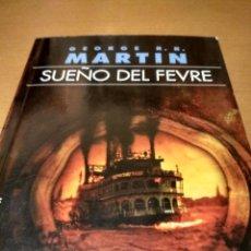 Libros de segunda mano: SUEÑO DEL FEVRE. Lote 222606497
