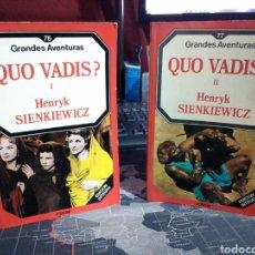 Libros de segunda mano: QUO VADIS ? HENRYK SIENKIEWICZ VOLUMEN I Y II GRANDES AVENTURAS EDICIÓN FORUM. Lote 222832080