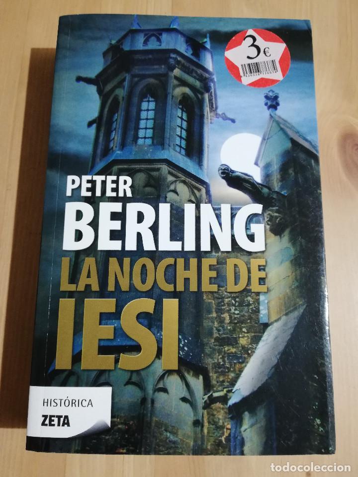 LA NOCHE DE IESI (PETER BERLING) (Libros de Segunda Mano (posteriores a 1936) - Literatura - Narrativa - Novela Histórica)