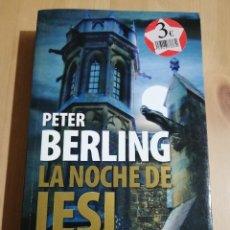 Libros de segunda mano: LA NOCHE DE IESI (PETER BERLING). Lote 223409742