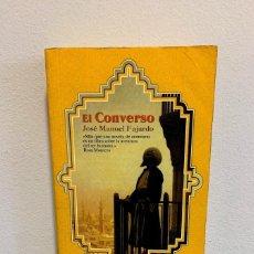 Libros de segunda mano: EL CONVERSO - JOSÉ LUIS FAJARDO. Lote 223510073