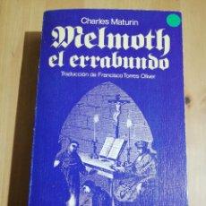 Libros de segunda mano: MELMOTH EL ERRABUNDO (CHARLES MATURIN). Lote 223528317