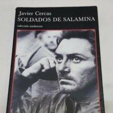 Libros de segunda mano: SOLDADOS DE SALAMINA - JAVIER CERCAS - 2002. Lote 58988210