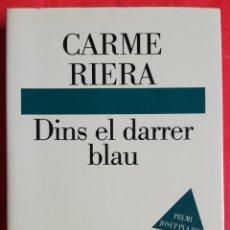 Libros de segunda mano: DINS EL DARRER BLAU (PREMI JOSEP PLÀ 1994 CHUETAS MALLORCA SIGLO. XVII JUDIOS - CARME RIERA - PJRB. Lote 223761306