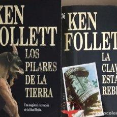 Libros de segunda mano: LOTE 2 LIBROS DE KEN FOLLETT - LOS PILARES DE LA TIERRA - LA CLAVE ESTÁ EN REBECA - JET. Lote 224610720