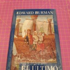 Libros de segunda mano: EL ÚLTIMO TEMPLARIO - EDWARD BURMAN - TAPA DURA - CÍRCULO DE LECTORES. Lote 224811928