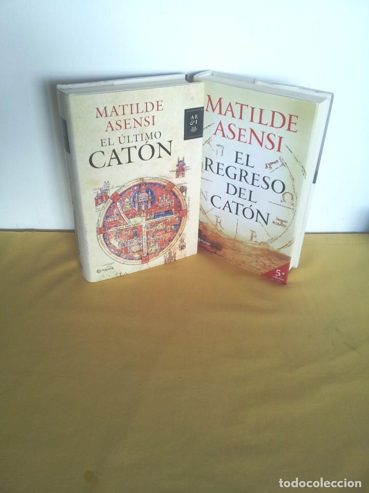 MATILDE ASENSI - EL ULTIMO CATON Y EL REGRESO - PLANETA (Libros de Segunda Mano (posteriores a 1936) - Literatura - Narrativa - Novela Histórica)