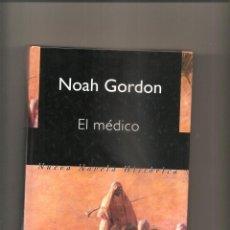 Libros de segunda mano: 2641. NOAH GORDON. EL MEDICO. Lote 226910351