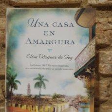Libros de segunda mano: UNA CASA EN AMARGURA. ELISA VÁZQUEZ DE GEY.. Lote 228221005