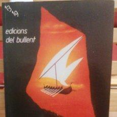 Libros de segunda mano: L'ANY DE LA INVASIÓ. EMILI PIERA. ED. DEL BULLENT. VALÈNCIA, 1978. PRIMERA ED.. Lote 229207270