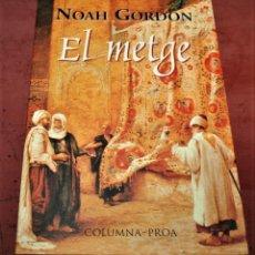 Libros de segunda mano: NOAH GORDON - EL METGE - COLUMNA PROA - 1997 - EN CATALÁN. Lote 229896095