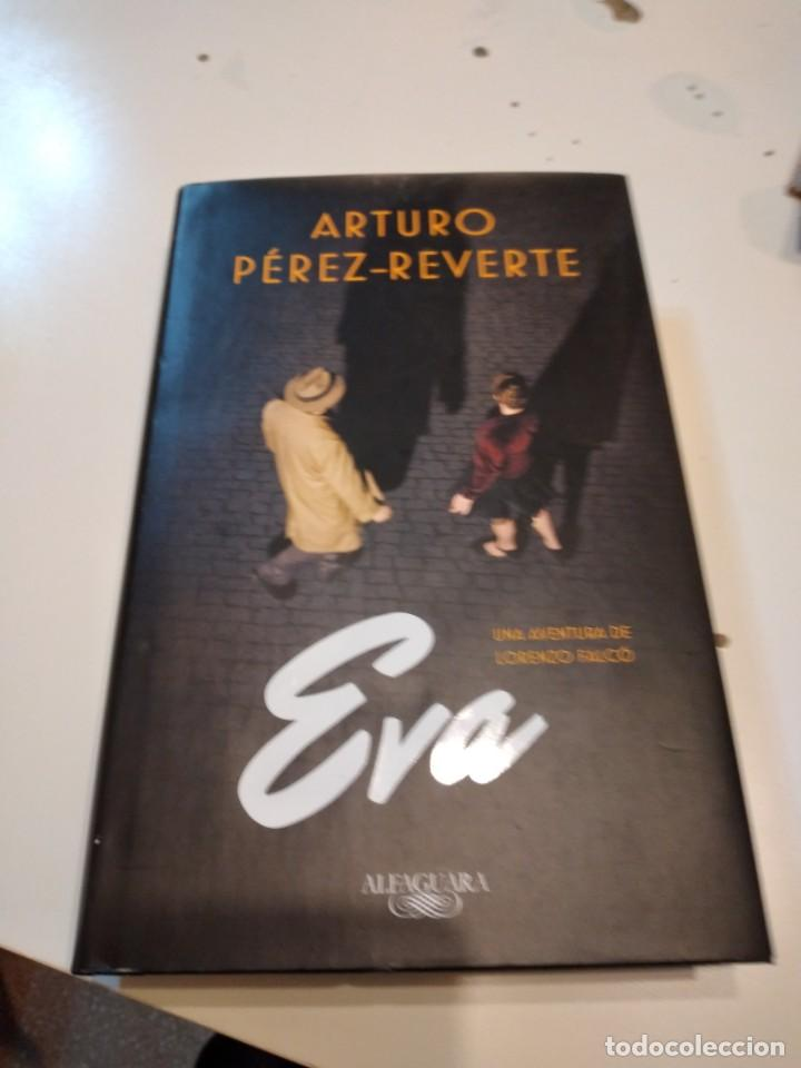 G-59 LIBRO ARTURO PEREZ REVERTE EVA UNA AVENTURA DE LORENZO FALCO (Libros de Segunda Mano (posteriores a 1936) - Literatura - Narrativa - Novela Histórica)