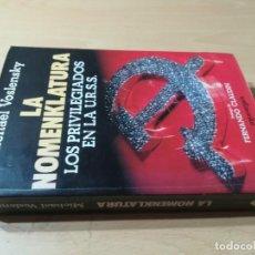 Libros de segunda mano: LA NOMENKLATURA / MICHAEL VOSLENSKY / LOS PRIVILEGIADOS DE LA URSS / AC402. Lote 230615385
