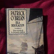 Livros em segunda mão: ISLA DESOLACIÓN, DE PATRICK O'BRIAN. TAPA DURA. UNA NOVELA DE LA ARMADA INGLESA. MAGNÍFICO ESTADO. Lote 230993065