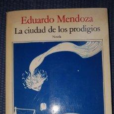 Libros de segunda mano: MENDOZA, EDUARDO: LA CIUDAD DE LOS PRODIGIOS. Lote 231992670