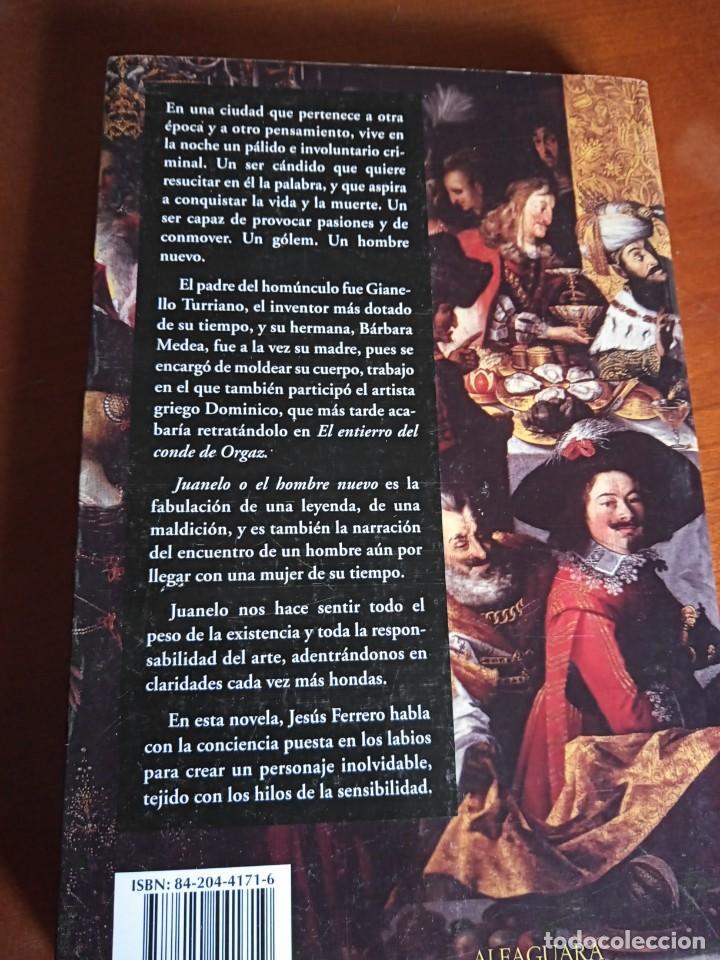 Libros de segunda mano: Juanelo o el hombre nuevo. Jesús Ferrero - Foto 2 - 232948440