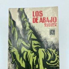 Libros de segunda mano: MARIANO AZUELA. LOS DE ABAJO. 1964. Lote 234945295
