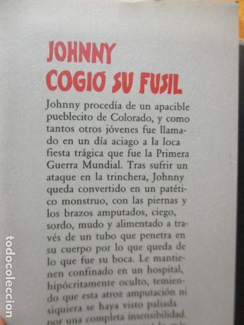 Libros de segunda mano: JOHNNY COGIO SU FUSIL - DALTON TRUMBO - CIRCULO DE LECTORES - Foto 4 - 235375345