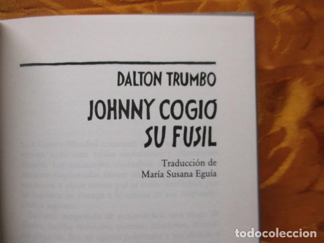Libros de segunda mano: JOHNNY COGIO SU FUSIL - DALTON TRUMBO - CIRCULO DE LECTORES - Foto 8 - 235375345