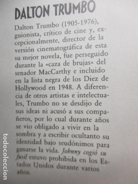Libros de segunda mano: JOHNNY COGIO SU FUSIL - DALTON TRUMBO - CIRCULO DE LECTORES - Foto 12 - 235375345