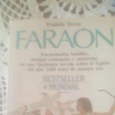 Libros de segunda mano: FARAON DE FRANCIS FEVRE. Lote 235782920