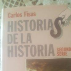 Libros de segunda mano: HISTORIAS DE LA HISTORIA. Lote 235783070