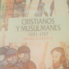 Libros de segunda mano: CRISTIANOS Y MUSULMANES. Lote 235783505