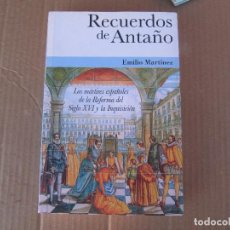 Libros de segunda mano: RECUERDOS DE ANTAÑO. LOS MÁRTIRES ESPAÑOLES DE LA REFORMA DEL SIGLO XVI Y LA INQUISICIÓN. Lote 235791020