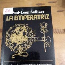 Libros de segunda mano: LA EMPERATRIZ. Lote 235820280