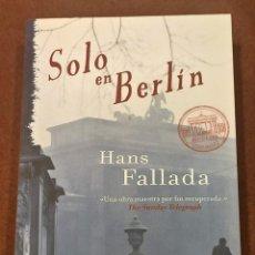 Libros de segunda mano: SOLO EN BERLÍN. HANS FALLADA. Lote 236764090
