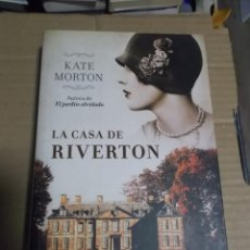 Libros de segunda mano: LA CASA DE RIVERTON KATE MORTON. Lote 236765035