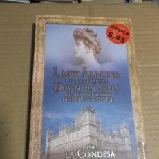 Libros de segunda mano: LADY ALMINA Y LA VERDADERA DOWNTON ABBEY LA CONDESA DE CARNARVON. Lote 236765745