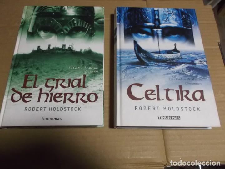 CELTIKA EL CODICE MERLIN I Y II ROBERT HOLDSTOCK (Libros de Segunda Mano (posteriores a 1936) - Literatura - Narrativa - Novela Histórica)