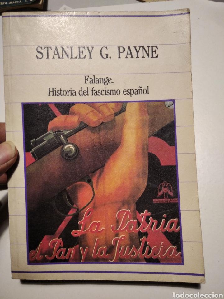 FALANGE, HISTORIA DEL FASCISMO ESPAÑOL, STANLEY G. PAYNE (Libros de Segunda Mano (posteriores a 1936) - Literatura - Narrativa - Novela Histórica)