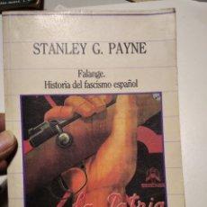 Libros de segunda mano: FALANGE, HISTORIA DEL FASCISMO ESPAÑOL, STANLEY G. PAYNE. Lote 236832680