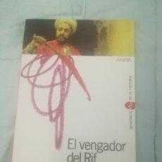 Libros de segunda mano: FERNANDO MARÍAS.EL VENGADOR DEL RIF.ANAYA.1ªEDICIÓN 2001. GUERRA MARRUECOS.COMO NUEVO.. Lote 236833050