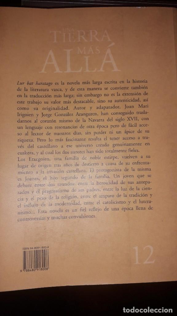 Libros de segunda mano: UNA TIERRA MÁS ALLÁ, de Joan Mari Irigoien - Foto 2 - 236849175