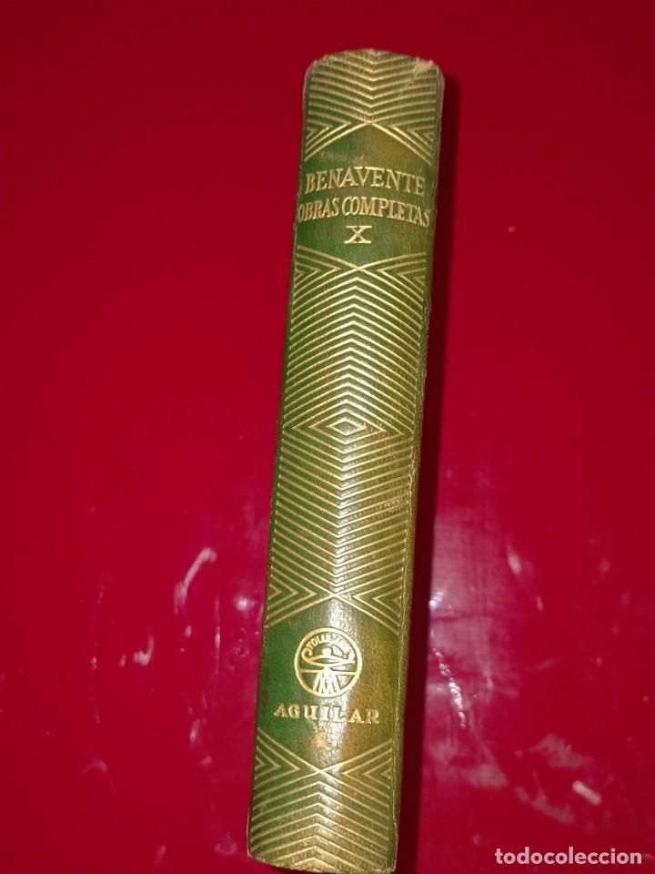 OBRAS COMPLETAS --- JACINTO BENAVENTE, TOMO X --- AGUILAR 1956 --- (Libros de Segunda Mano (posteriores a 1936) - Literatura - Narrativa - Novela Histórica)