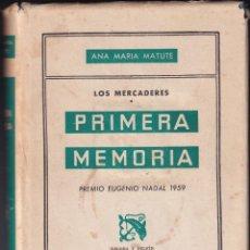 Libros de segunda mano: LOS MERCADERES - PRIMERA MEMORIA - ANA MARIA MATUTE - ED DESTINO PRIMERA EDICIÓN 1960. Lote 237137445