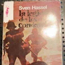 Libros de segunda mano: LIBRO LA LEGIÓN DE LOS CONDENADOS, SVEN HASSEL, UN BATALLÓN DISCIPLINARIO DEL EJÉRCITO NAZI, 1978. Lote 237223915