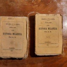 Libros de segunda mano: UNA HISTORIA MILANESA I Y II 1886. Lote 239711945