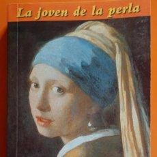 Libros de segunda mano: LA JOVEN DE LA PERLA TRACY CHEVALIER-PUNTO DE LECTURA. Lote 239901530