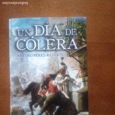 Livres d'occasion: UN DÍA DE CÓLERA - PÉREZ REVERTE - FIRMADO. Lote 239967640