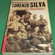Libros de segunda mano: CARTA BLANCA - LORENZO SILVA (LIBRO TOTALMENTE NUEVO). Lote 239972100